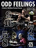 Odd Feelings: A Guide to Odd-Meter Drumset Grooves, Book & CD (Wizdom Media)