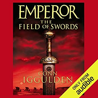 EMPEROR: The Field of Swords, Book 3 (Unabridged)                   By:                                                                                                                                 Conn Iggulden                               Narrated by:                                                                                                                                 Paul Blake                      Length: 17 hrs and 35 mins     451 ratings     Overall 4.3