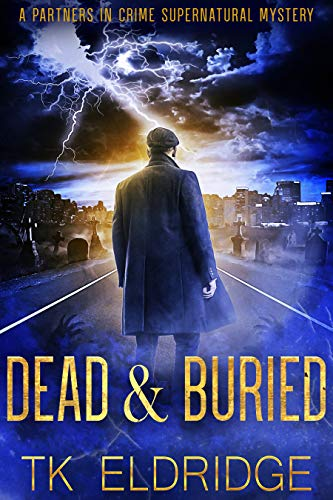Dead & Buried (Partners in Crime Book 1) (English Edition)