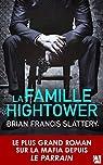 La famille Hightower par Slattery
