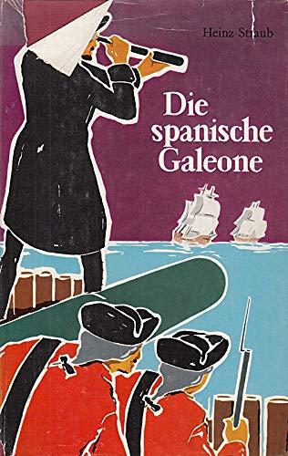 Die spanische Galeone