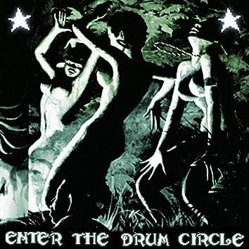 Enter the Drum Circle