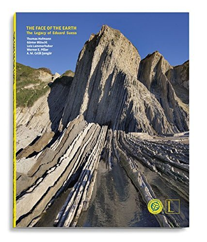 The Face of the Earth: The Legacy of Eduard Suess by Thomas Hofman (2014-07-01)