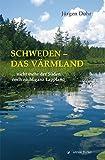 Schweden - Das Värmland: ... nicht mehr der Süden, noch nicht ganz Lappland