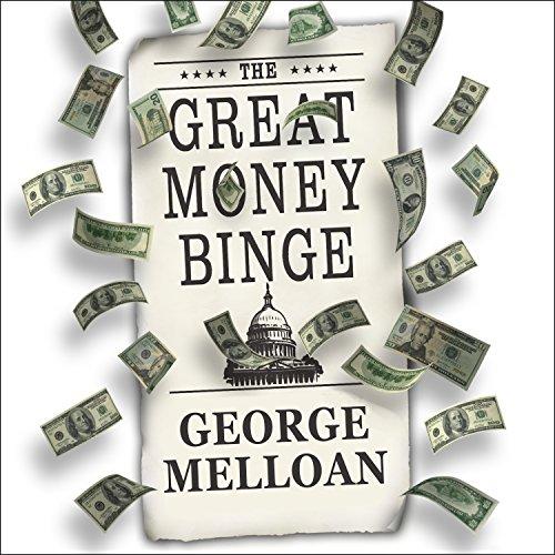 The Great Money Binge audiobook cover art