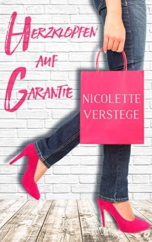 Herzklopfen auf Garantie (German Edition)