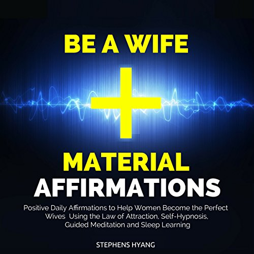 Be a Wife Material Affirmations audiobook cover art