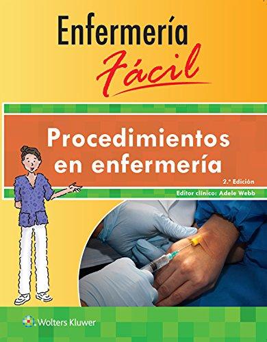 Enfermería fácil. Procedimientos en enfermería, 2.ª (Enfermeria Facil / Easy Nursing)