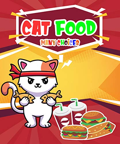 Cat Food Many Choices (English Edition)