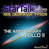 Star Talk Radio: The Anniversary of Apollo 11