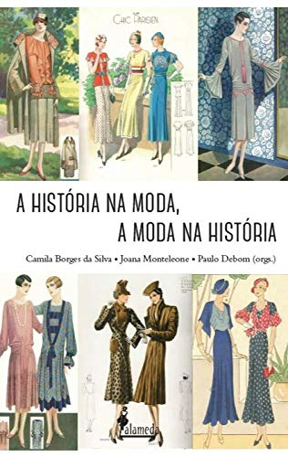 A História na Moda, a Moda na História