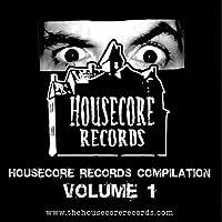 Housecore Records Compilation 1