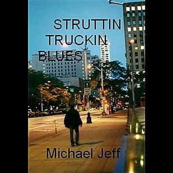 Struttin Truckin Blues