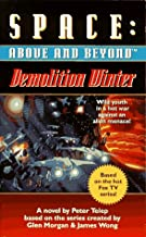 Demolition Winter: A Novel (Space: Above and Beyond, Book 2)