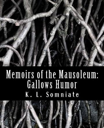 Memoirs of the Mausoleum