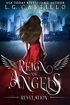 Reign of Angels 1: Revelation by [L.G. Castillo]