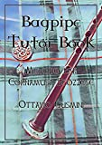 Bagpipe tutor book. Metodo per cornamusa scozzese