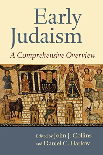Early Judaism: A Comprehensive Overview (English Edition)