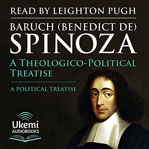 A Theologico-Political Treatise/A Political Treatise audiobook cover art