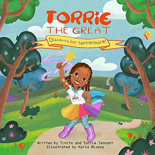 Torrie the Great: Discovers her Superpower (English Edition)