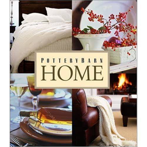 Pottery Barn Home (Pottery Barn Design Library): Pottery ...