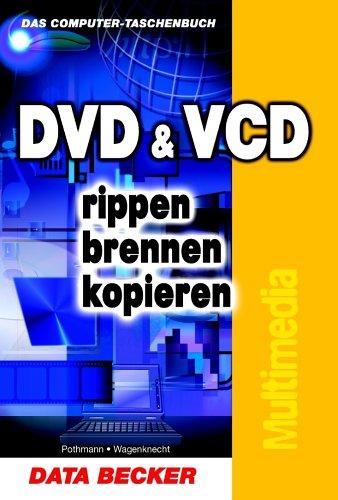 DVD & VCD rippen, brennen, kopieren