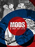 Mods: A Way of Life (Two Finger Salute)