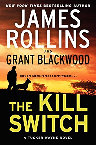 Image of The Kill Switch: A Tucker Wayne Novel (Sigma Force Novels)
