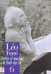 Léo Ferré Paroles et Musique de toute une vie - Vol.6 1969-1972