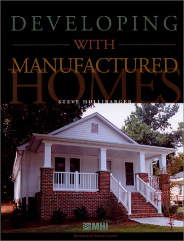 Developing with Manufactured Homes