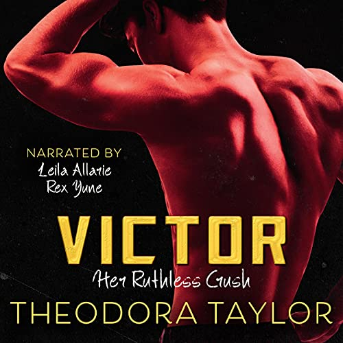 Victor: Her Ruthless Crush: The VICTOR Trilogy, Book 1 (Ruthless Triad)