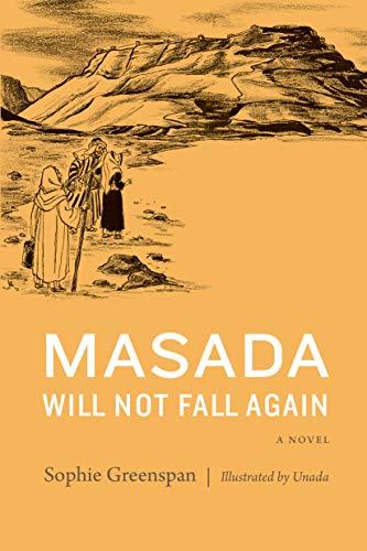 Masada Will Not Fall Again: A Novel (Covenant Books, 25) (English Edition)
