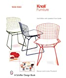 Knoll Furniture: 1938-1960 2nd Edition (Schiffer Design Books)