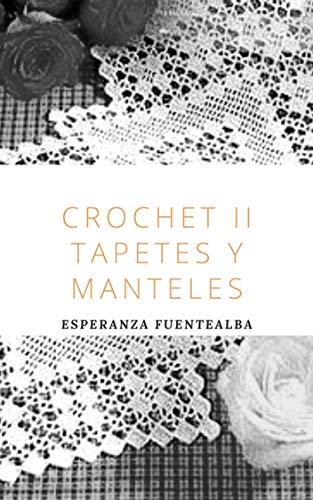 Crochet II: Tapetes y Manteles