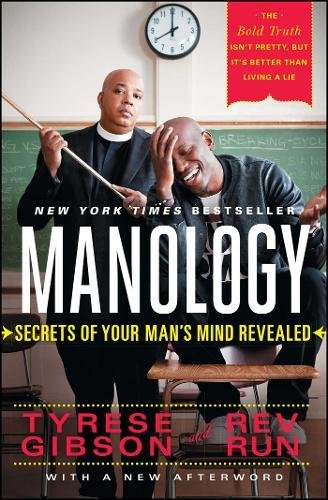 Manology: Secrets of Your Man's Mind Revealed by Gibson, Tyrese, Rev Run (2014) Paperback