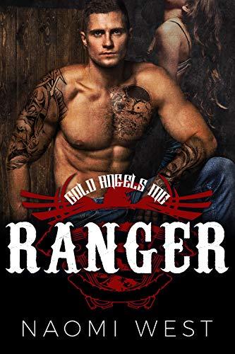 Ranger: A Motorcycle Club Romance (Cold Angels MC) (Bad Boy Bikers Club Book 4) (English Edition)