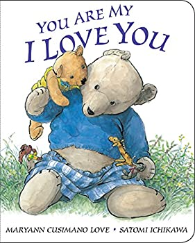 You Are My I Love You  board book
