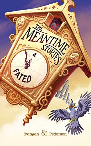 Fated: A funny short story (The Meantime Stories Book 4)
