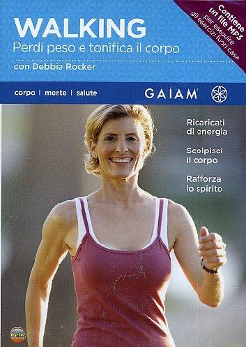 Walking - Perdi Peso E Tonifica Il Corpo (Gaiam)