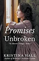 Promises Unbroken (The Moretti Trilogy)