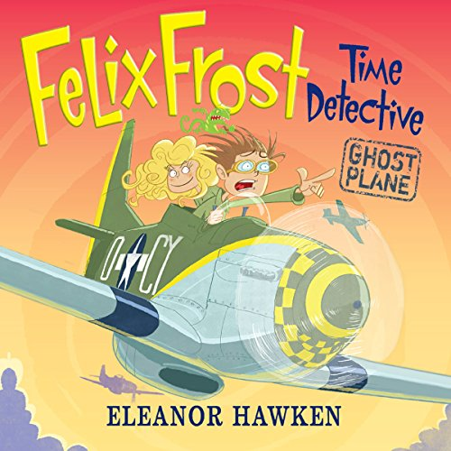 Felix Frost Time Detective: Ghost Plane cover art