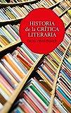 Historia de la crtica literaria (Ariel Letras)