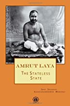 Amrut Laya: The Stateless State by Shri Sadguru Siddharameshwar Maharaj (January 08,2011)