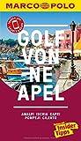 MARCO POLO Reiseführer Golf von Neapel, Amalfi, Ischia, Capri, Pompeji, Cilento: Reisen mit Insider-Tipps. Inklusive kostenloser Touren-App & Events&News