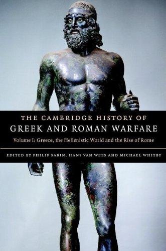The Cambridge History of Greek and Roman Warfare (Volume 1)