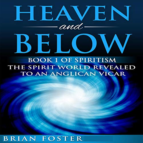 Heaven and Below Audiobook By Brian Foster cover art