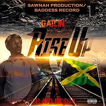 Rise Up (Gelato Riddim)