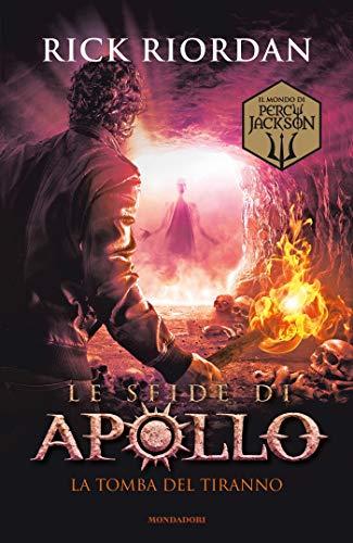 Le sfide di Apollo - 4. La tomba del tiranno