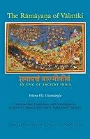 The Ramayana of Valmiki: An Epic of Ancient India; Uttarakanda (Princeton Library of Asian Translations)