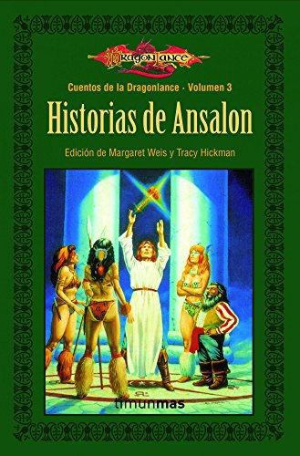 Cuentos de la Dragonlance nº 03/06 Historias de Ansalon: Cuentos de Dragonlance. Volumen 3